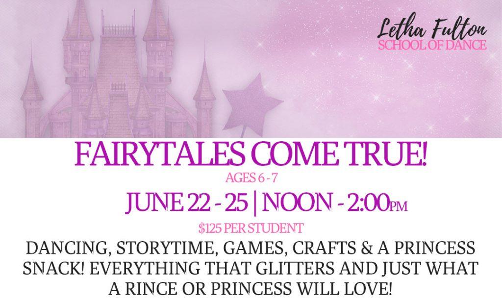 FAIRYTALES COME TRUE! Dance Camp